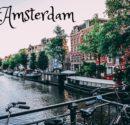 Amsterdam - co warto zobaczyć, czyli krótki city break