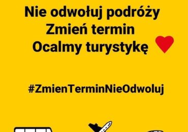 Ratujmy wspólnie turystykę – dołącz do akcji #ZmienTerminNieOdwoluj