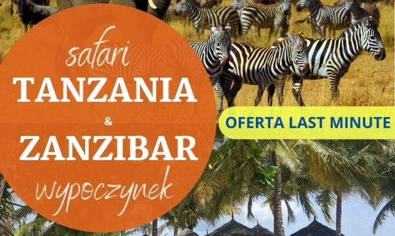 Tanzania i Zanzibar – safari i wypoczynek – wyjazd 2w1