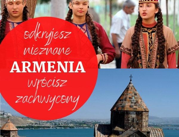 Zbieramy grupę na wyjazd do Armenii – dołącz, a wrócisz zachwycony